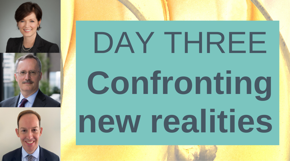 Day three Sustainability Confronting new realities